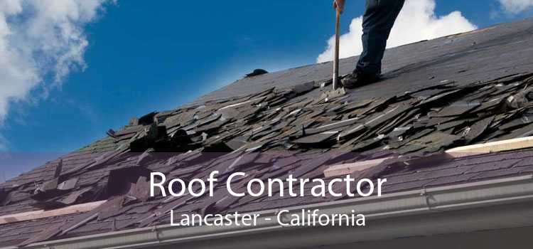 Roof Contractor Lancaster - California