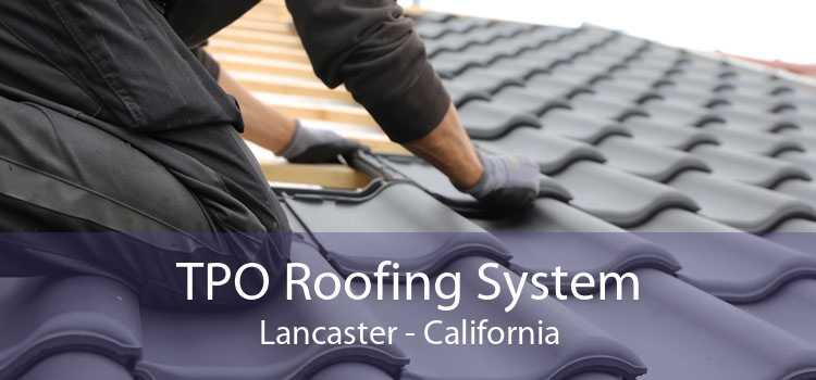 TPO Roofing System Lancaster - California